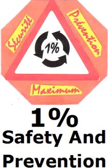 1 PER CENT FOR SAFETY AND PREVENTION