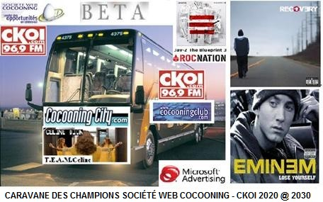 CARAVANE DES CHAMPIONS SOCIETE WEB COCOONING CKOI 2020 @ 2030 BETA - 3