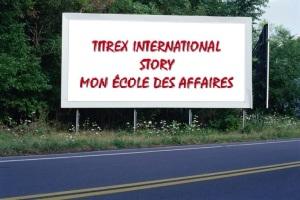 PANNEAU, PRÉSENTATION, PUB, TITREX INTERNATIONAL STORY 1