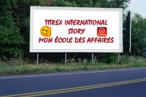 PANNEAU, PRÉSENTATION, PUB, TITREX INTERNATIONAL STORY 2
