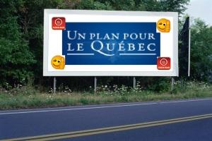 PANNEAU, PRÉSENTATION, PUB, Un Plan Pour Le Quebec 2