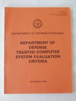 Trusted Computer System Evaluation Criteria