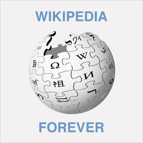 WIKIPEDIA FOREVER